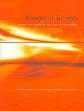 Eloquent Images - Word and Image in the Age of New  Media