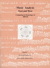 Music Analysis East and West - Computing in Musicology | Walter B Hewlett |