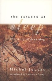 The Paradox of Sleep - The Story of Dreaming