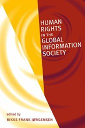 Human Rights in the Global Information Society | Rikke Frank Jrgensen |