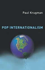 Pop Internationalism | Paul R. Krugman |