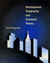 Development, Geography, and Economic Theory | P Krugman |
