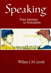 Speaking | Willem J M Levelt |