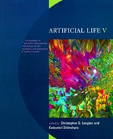 Artificial Life V - Proceedings of the Fifth International Workshop on the Synthesis & Simulation of Living Systems | Christopher Langton |