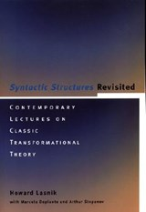 Syntactic Structures Revisited - Contemporary Lectures on Classic Transformational Theory | Howard Lasnik |
