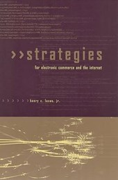 Strategies for Electronic Commerce and the Internet