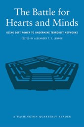 The Battle for Hearts and Minds - Using Soft Power to Undermine Terrorist Networks