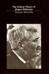 The Critical Theory of Jürgen Habermas | T Mccarthy |