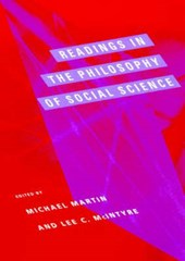 Readings in the Philosophy of Social Science | Michael Martin |