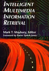 Intelligent Multimedia Information Retrieval | Mark Maybury |