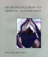 An Introduction to Genetic Algorithms | Melanie Mitchell |