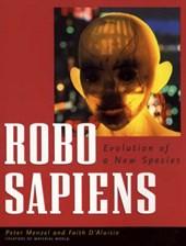 Menzel, P: Robo Sapiens - Evolution of a New Species