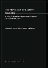 The Movement of Factory Workers - A Study of New England Industrial Community, 1937-1939 and 1942 | Charles A Myers |