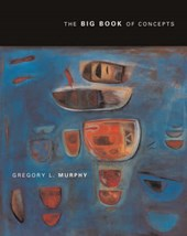 Big Book of Concepts | Gregory L Murphy |