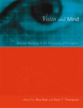 Nöe, A: Vision & Mind - Selected Readings in the Philosophy