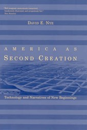 America as Second Creation - Technology and Narratives of New Beginnings