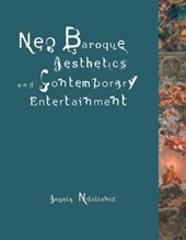 Neo-Baroque Aesthetics and Contemporary Entertainment