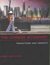 The Chinese Economy - Transitions and Growth