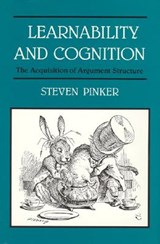 Learnability & Cognition - The Acquisition of Argument Structure | Steven Pinker |