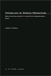 Physiology of Speech Production - Results & Implications of a Quantitative Cinderadiographic Study