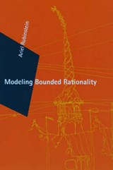 Modeling Bounded Rationality | Ariel (tel Aviv University) Rubinstein |