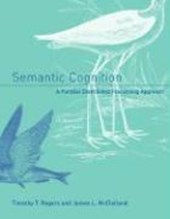 Semantic Cognition - A Parallel Distributed Processing Approach