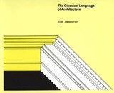 The Classical Language of Architecture | John Summerson |