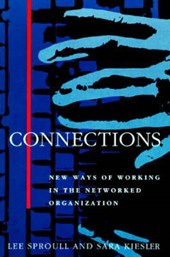 Connections - New Ways of Working in the Networked Organization
