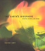 The Earth's Biosphere - Evolution, Dynamics and Change | Vaclav Smil |