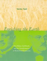 Enriching the Earth | Vaclav Smil |