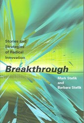 Breakthrough - Stories and Strategies of Radical Innovation (OIP)