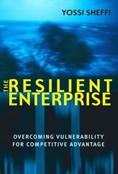 The Resilient Enterprise | Yossi Sheffi & Yosef Sheffi |