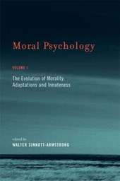 Moral Psychology V 1 - The Evolution of Morality -  Adaptation and Innateness