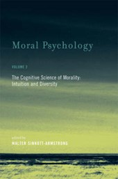 Moral Psychology V 2 - The Cognitive Science of Morality - Intuition and Diversity