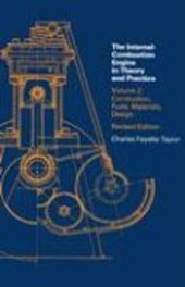 The Internal Combustion Engine in Theory and Practice - Combustion Fuels, Materials Design, 2e V2