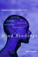 Mind Readings - Introductory Selections on Cognitive Science | Paul Thagard |
