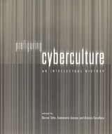 Prefiguring Cyberculture - An Intellectual History | Darren Tofts |