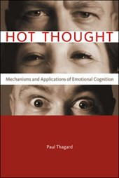 Hot Thought - Mechanisms and Applications of Emotional Cognition