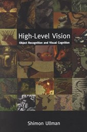 High-Level Vision - Object Recognition and Visual Cognition | Shimon Ullman |