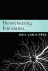 Democratizing Innovation | Eric von Hippel |