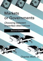 Markets or Governments - Choosing Between Imperfect Alternatives 2e