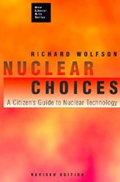 Nuclear Choices - A Citizens Guide to Nuclear Technology Rev