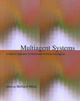 Multiagent Systems - A Modern Approach to Distributed Artificial Intelligence | Gerhard Weiss |