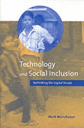 Technology and Social Inclusion - Rethinking the Digital Divide | Mark Warschauer |