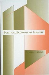 Political Economy of Fairness | Edward Zajac |