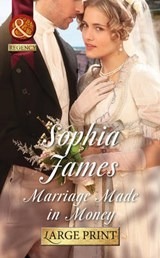 Marriage Made in Money | Sophia James |