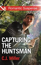 Capturing the Huntsman | C J Miller |