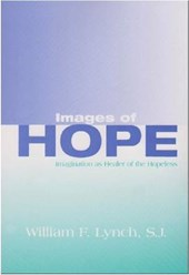 Images of Hope; Imagination As Healer of the Hopeless