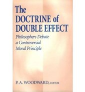 The Doctrine of Double Effect |  |