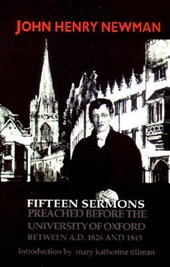 Fifteen Sermons Preached Before the University of Oxford Between A.D. 1826 and